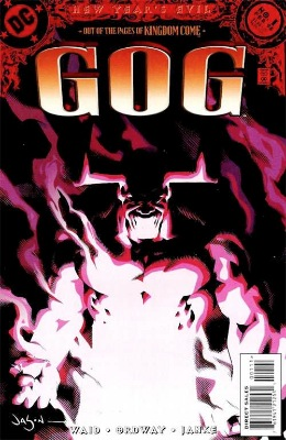 Origin and First Appearance, Gog, New Year's Evil: Gog #1, DC Comics, 1998. Click for value