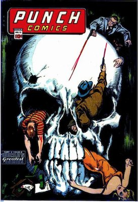 Punch Comics #12: Classic skull cover. Click for values
