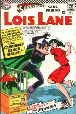 The Earth One Catwoman made her Silver Age debut in Superman's Girlfriend, Lois Lane #70, in November of 1966. Click for value