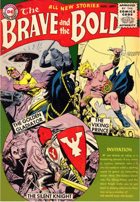 Brave and the Bold #1: Brave and the Bold #1: Golden Gladiator versus the Viking Prince. Click for current values.
