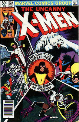 The Uncanny X-Men #139 (November, 1980): Kitty Pryde joins the X-Men. Click for values