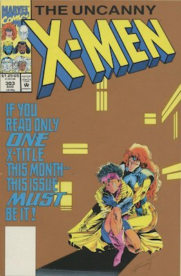 Uncanny X-Men #303 Gold Edition by Pressman. Very obviously different from the original, with the full background color changed. Click for values