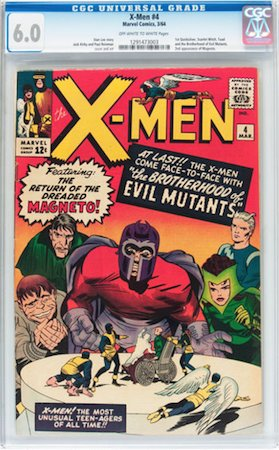 Uncanny X-Men 4, 1st Quicksilver and Scarlet Witch, 1st Brotherhood of Evil Mutants. We recommend CGC 6.0. Click to buy a copy