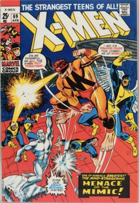 Uncanny X-Men #69. One of the reprint series which ran until #94 relaunched the series. Click for values