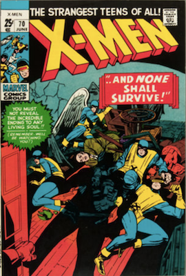 Uncanny X-Men #70. One of the reprint series which ran until #94 relaunched the series. Click for values