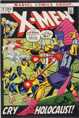Uncanny X-Men #74. One of the reprint series which ran until #94 relaunched the series. Click for values