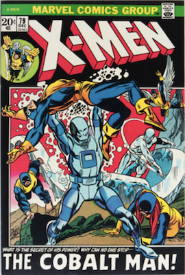 Uncanny X-Men #79. One of the reprint series which ran until #94 relaunched the series. Click for values