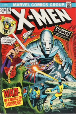 Uncanny X-Men #82. One of the reprint series which ran until #94 relaunched the series. Click for values