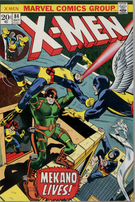 Uncanny X-Men #84. One of the reprint series which ran until #94 relaunched the series. Click for values