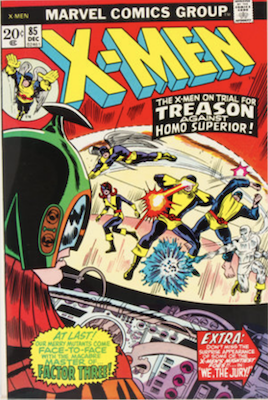 Uncanny X-Men #85. One of the reprint series which ran until #94 relaunched the series. Click for values