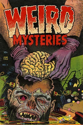 Weird Mysteries #5: Brain Removed from Head cover. Click for values