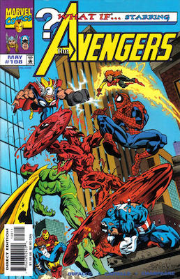 What If? (1989) #108: Carnage cover appearance. What If... The Avengers Had Battled the Carnage Cosmic? Click for values