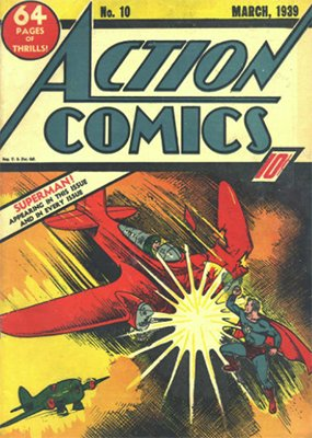 Action Comics #10 (Mar 1939): Third Superman Cover Appearance. Click for values