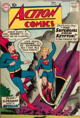 Action Comics #252 (May 1959): Origin and First Appearance, Supergirl. One of the most valuable silver age comic books. Click for current prices