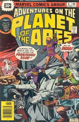 Adventures on the Planet of the Apes #6 30 Cent Price Variant June, 1976. Starburst Blurb