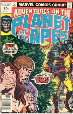 Adventures on the Planet of the Apes #7 30 Cent Price Variant August, 1976. Square Blurb