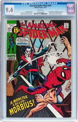 Amazing Spider-Man #101 is the first Morbius appearance. 9.8s and 9.6s are really expensive, but a crisp CGC 9.4 is a great investment. Click to buy
