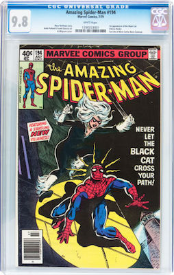 Hot Comics #37: Amazing Spider-Man #194, 1st Black Cat is best bought in CGC 9.8, as it's a fairly common issue. Click to buy a copy