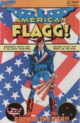 Origin and First Appearance, American Flagg, American Flagg #1, First Comics, 1983. Click for values
