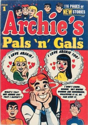 Archie's Pals 'n' Gals #1 (1952). Click for values