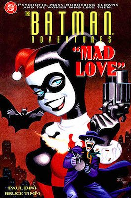 Batman Adventures: Mad Love (1994) Harley Quinn Origin Story. Prestige format. Click to see values