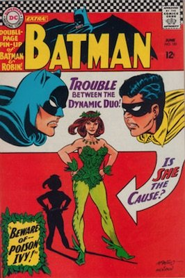 Batman #181 (Jun 1966): Origin and First Appearance, Poison Ivy. On the top 50 Silver Age comics list. Click for values