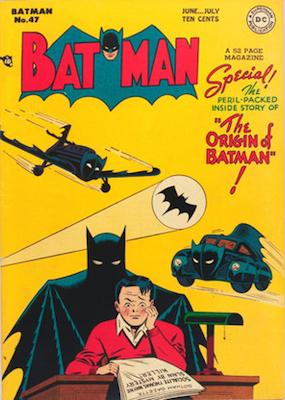 Batman #47, June 1948; Batman's Origin Retold. Click for value