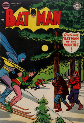 Batman #78, Canadian Mounties theme. Click for value