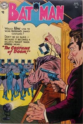 Batman #85, August 1954, the Costume of Doom. Really. Click for value