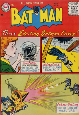 Batman #98, March 1956. Click for value