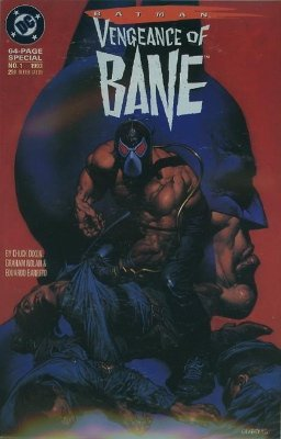 Vengeance of Bane Special (1993) 1st Appearance of Bane. Click for value
