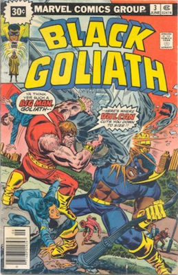 Black Goliath #3 30c Variant June, 1976. Starburst Blurb