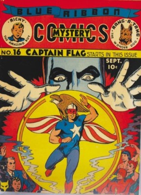 Blue Ribbon Comics #16: Origin and First Appearance, Captain Flag. Click for values