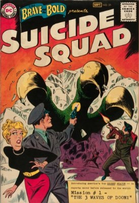 Brave and the Bold #25 is the first appearance of the Suicide Squad. Click for values