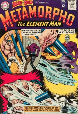 Origin and First Appearance, Metamorpho,Brave and the Bold #57, DC Comics, 1965. Click for value