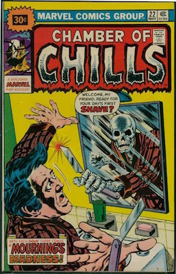 Chamber of Chills #22 30 Cent Price Variant May, 1976. Starburst Blurb