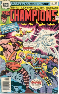Champions #6 30c Variant June, 1976. Starburst Blurb