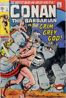 Conan the Barbarian #3 (February 1971): Conan meets the God Borri. Click for value