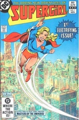 The Daring New Adventures of Supergirl #1 (November 1982): Supergirl Returns! Click for values