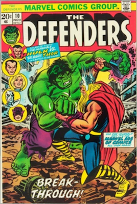 Defenders #10 (Marvel, 1973): Third Hulk vs Thor. Click for values