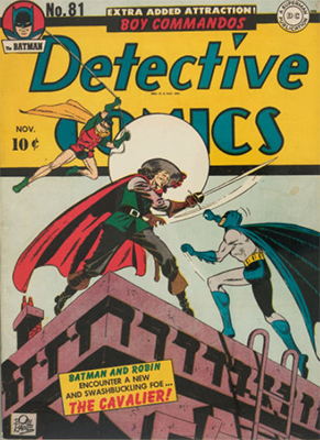 Origin and First Appearance, Cavalier, Detective Comics #81, DC Comics, 1943. Click for value