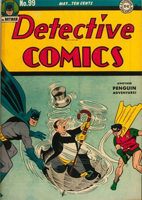 Detective Comics #99 (may 1945): First Penguin Cover. Click for values