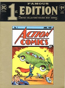 Famous First Edition: This like-for-like reprint of Action #1 is oversized. It came enclosed in an outer wrapper, but once you remove that, the book is hard to tell apart from the original