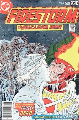Killer Frost (First Appearance: Firestorm #3, June, 1978). Click for value