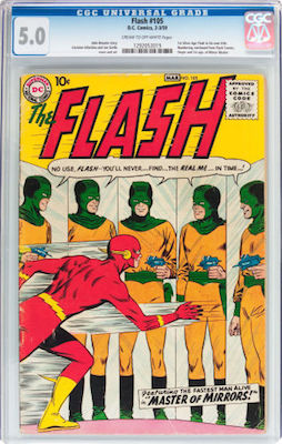 Flash #105 is an expensive book. A nice fresh CGC 5.0 can have little damage evident from the front. Click to buy your copy
