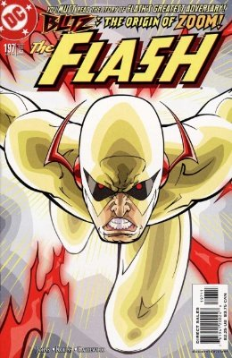 Origin and First Appearance, Zoom, Flash (vol. 3) #197, DC Comics, 2003. Click for value