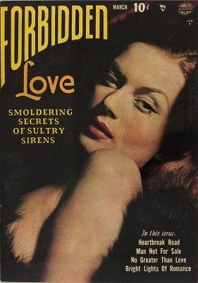 Forbidden Love #1: First issue of the series. Click for values
