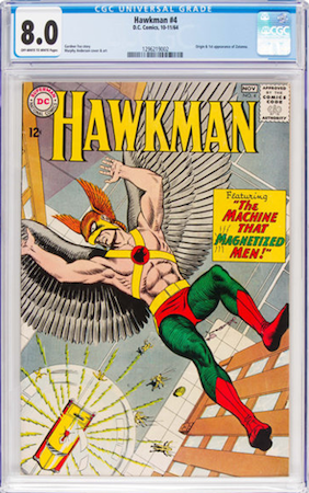 Hot Comics #43: Hawkman 4, 1st Zatanna. We recommend a CGC 8.0. Click to order a copy