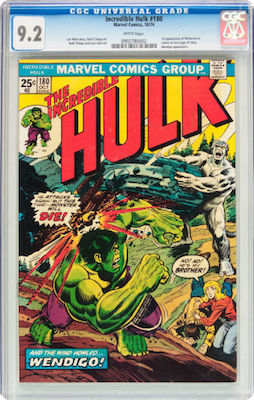 A nice clean CGC 9.2 copy of Incredible Hulk #180, preferably with white pages, is a good, relatively affordable investment. Click to buy a copy