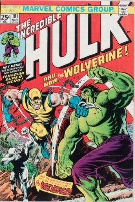 Wolverine (First Cameo, Incredible Hulk #180; First Full Appearance: Incredible Hulk #181, November, 1974). Click for value